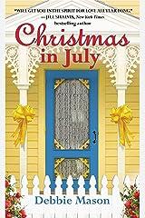 Christmas in July: A Christmas, Colorado Novel: Book 2 Kindle Edition