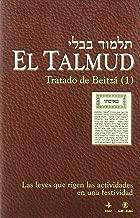 El Talmud-Tratado de Beitza (1) (Spanish Edition)