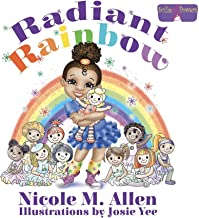 Radiant Rainbow (Scilie G. Powers Book 1)