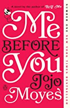 Me Before You: A Novel (Me Before You Trilogy Book 1)
