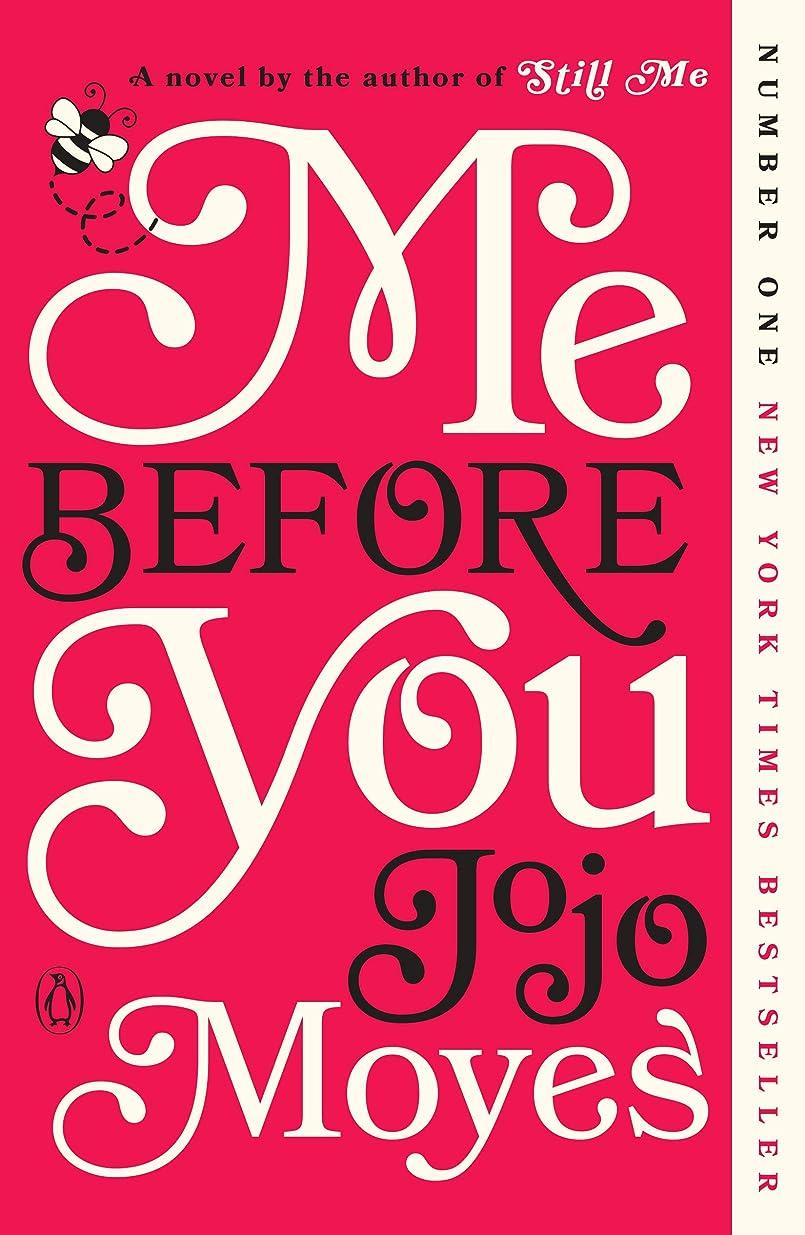 北極圏アンペア再生的Me Before You: A Novel (Me Before You Trilogy Book 1) (English Edition)