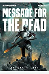 Message for the Dead (Galaxy's Edge Book 8) Kindle Edition