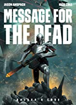 Message for the Dead (Galaxy's Edge Book 8)