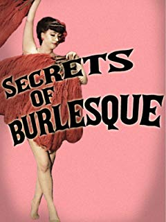 Secrets Of Burlesque