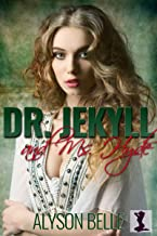 Dr. Jekyll and Ms. Hyde: A Sweet Victorian Gender Swap Romance