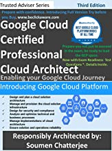 Google Cloud Certified Professional Cloud Architect: Introducing Google Cloud (Third Edition) (English Edition)