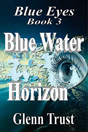 Blue Water Horizon (Blue Eyes Book 3)