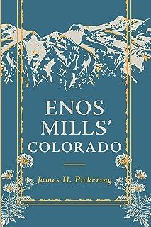 Enos Mills' Colorado