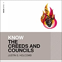 Know the Creeds and Councils: Audio Lectures