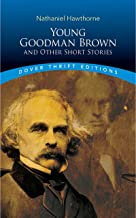Young Goodman Brown and Other Short Stories (Dover Thrift Editions)