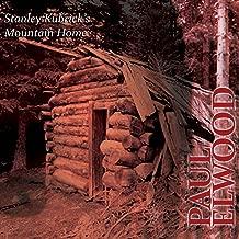 Stanley Kubricks Mountain Home