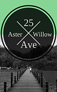 25th Aster Willow Ave