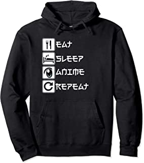 Eat Sleep Anime Repeat Funny Anime Lover Otaku Hoodie