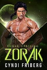 Zorak (Lunar Uprising Book 1) Kindle Edition