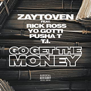 Go Get The Money [Explicit]