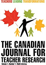 The Canadian Journal for Teacher Research (English Edition)
