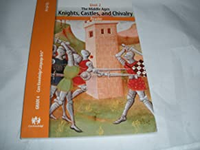 Unit 2 The Middle Ages Knights, Castles, and Chivalry Reader Grade 4 Core Knowledge Language Arts