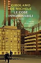 Le cose innominabili (Nero Rizzoli) (Italian Edition)