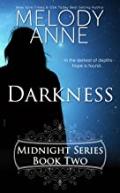 Darkness (Midnight Series, Book Two) (Rise of the Dark Angel 2)