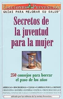 Secretos De La Juventud Para La Mujer (Youth Secrets for Women)