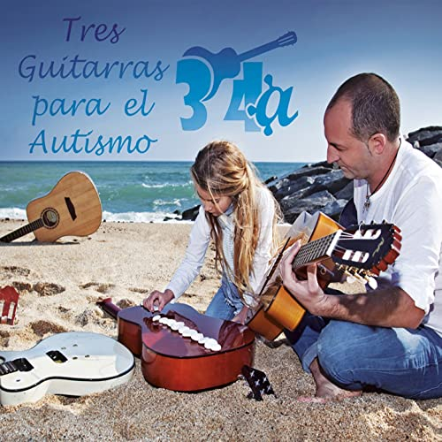 Tres Guitarras para el Autismo by Various artists on Amazon Music - Amazon.com