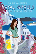 Royal Ghouls (A Greek Ghouls Mystery Book 2)