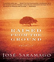 Raised from the Ground: A Novel