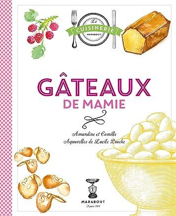 Amazon Fr Gateaux De Mamie Camille Amandine Livres