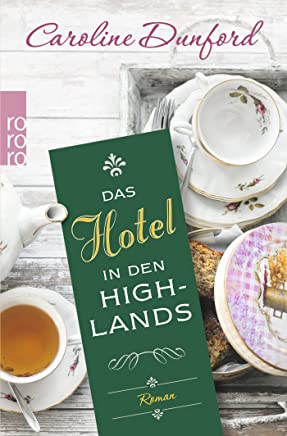 Das Hotel in den Highlands : B�cher