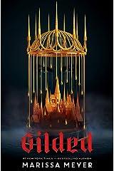 Gilded Kindle Edition
