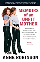 Memoirs of An Unfit Mother