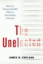 The Unelected: How an Unaccountable Elite is Governing America PDF