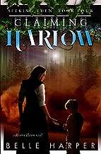 Claiming Harlow: A Post Apocalyptic Reverse Harem Romance (Seeking Eden Book 4) (English Edition)