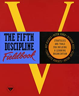 The Fifth Discipline Fieldbook: Strategies and Tools for Building a Learning Organization (English Edition)