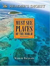 Must See Places: Wildlife Treasures