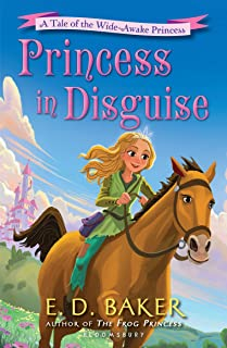 Princess in Disguise: A Tale of the Wide-Awake Princess