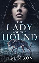 The Lady and the Hound: Divination (Angels and Deities Book 1)