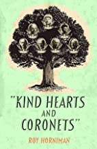 Kind Hearts and Coronets: Israel Rank (English Edition)