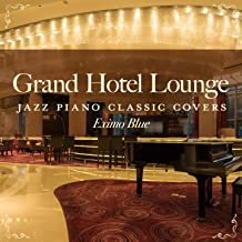 My Favorite Things (Hotel Lounge Piano Version)