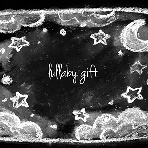 Lullaby Gift