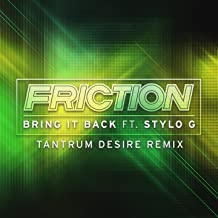 Bring It Back (feat. Stylo G) [Tantrum Desire Remix]