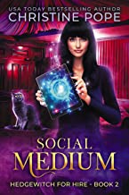 Social Medium: A Witchy Paranormal Cozy Mystery (Hedgewitch for Hire Book 2)