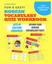 Fun and Easy! Korean Vocabulary Quiz Workbook: Learn Over 400 Korean Words With Exciting Practice Exercises