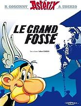 Asterix - le Grand Fossé - n°25 (Astérix) (French Edition)