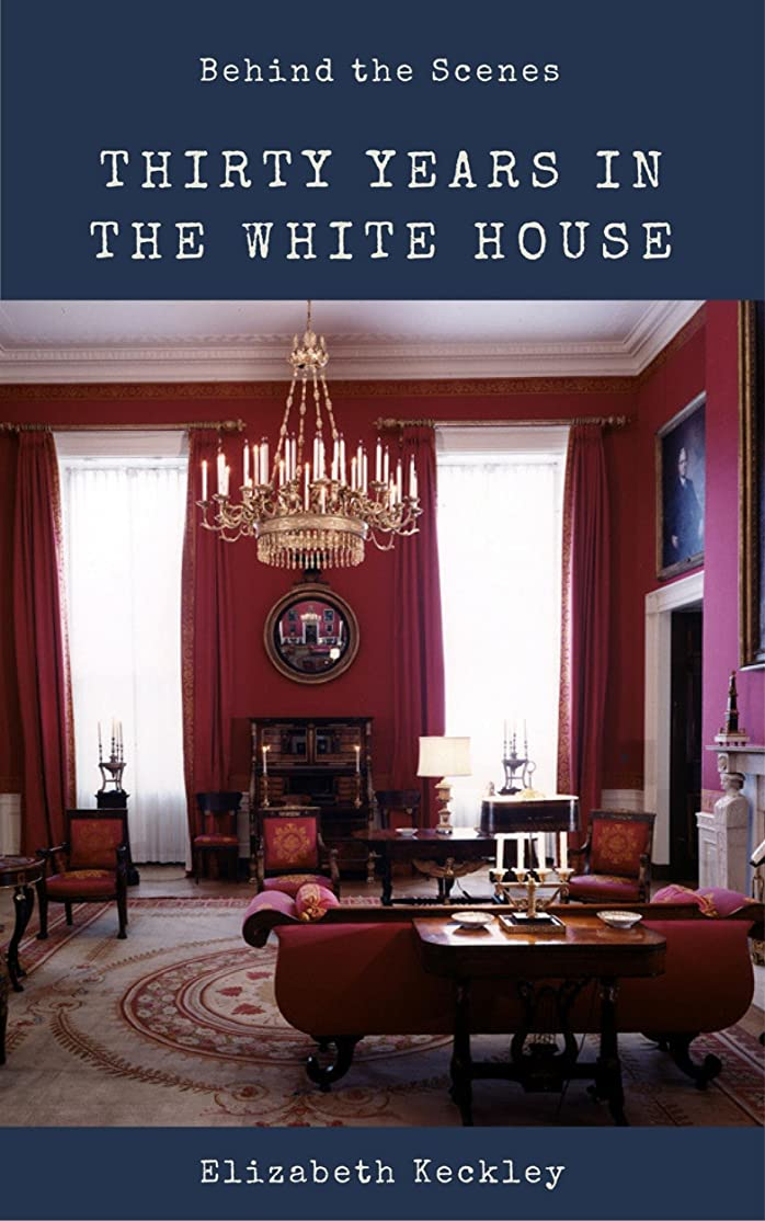 内部日付付き申込みBehind the Scenes  : Or, Thirty Years a Slave and Four Years in the White House (English Edition)