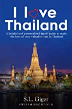 I love Thailand: Your helpful and valuable budget travel guide. Thailand travel guide 2019, Bangkok cheap travel guide, Chiang Mai, Phuket, Krabi, Koh Samui, scuba diving. Don't get lonely or lost.