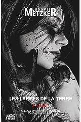LES LARMES DE LA TERRE 2 - DIANE: THRILLER HORREUR Format Kindle