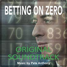 Betting on Zero (Original Motion Picture Soundtrack)
