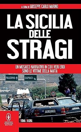 La Sicilia delle stragi (eNewton Saggistica)