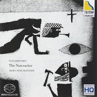 チャイコフスキー:バレエ音楽「くるみ割り人形」全曲(ピアノ版)